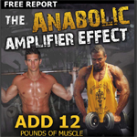 The Anabolic Amplifier Effect